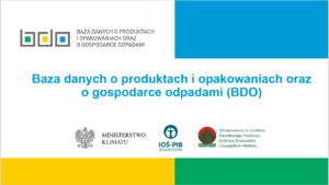 """Prezentacja w PDF - """"Baza danych o produktach i opakowaniach oraz o godpodarce odpadami (BDO)"""""""